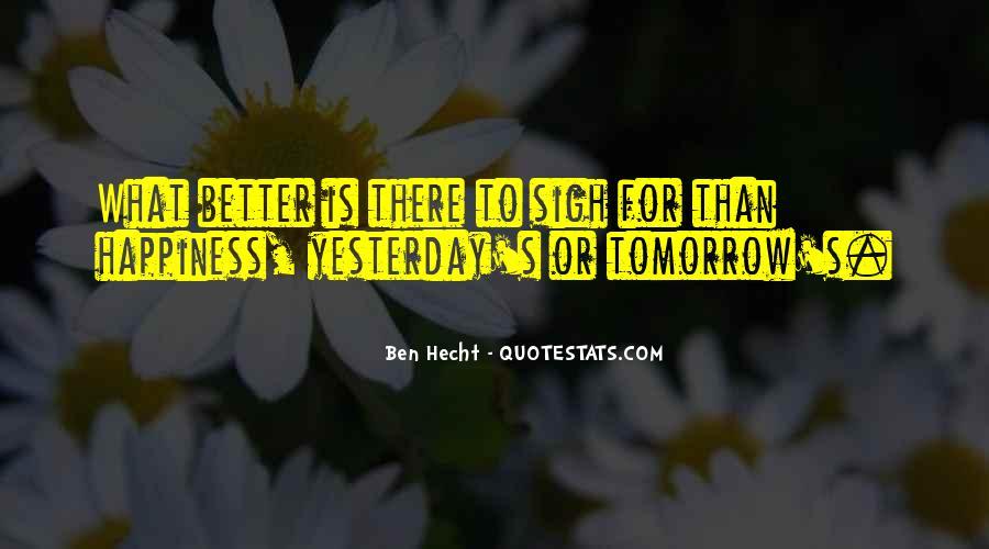Ben Hecht Quotes #652077