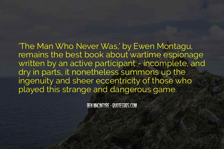 Ben Macintyre Quotes #1564805