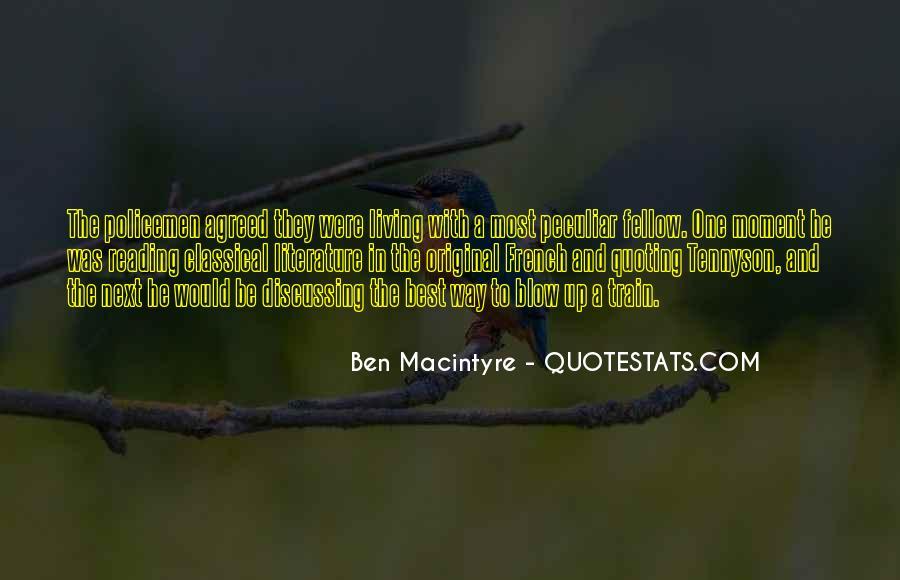 Ben Macintyre Quotes #331573