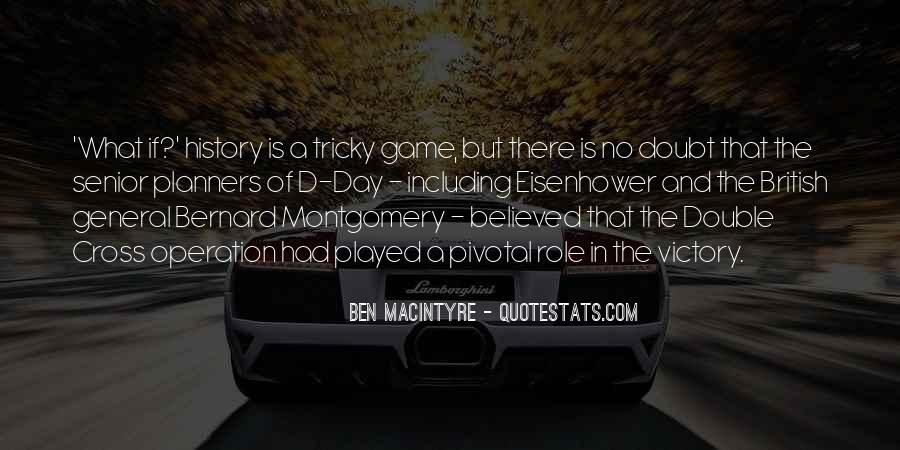 Ben Macintyre Quotes #407670