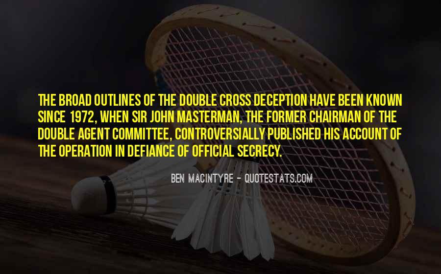 Ben Macintyre Quotes #886301