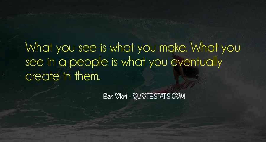 Ben Okri Quotes #1283084