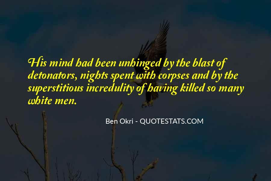 Ben Okri Quotes #1310588