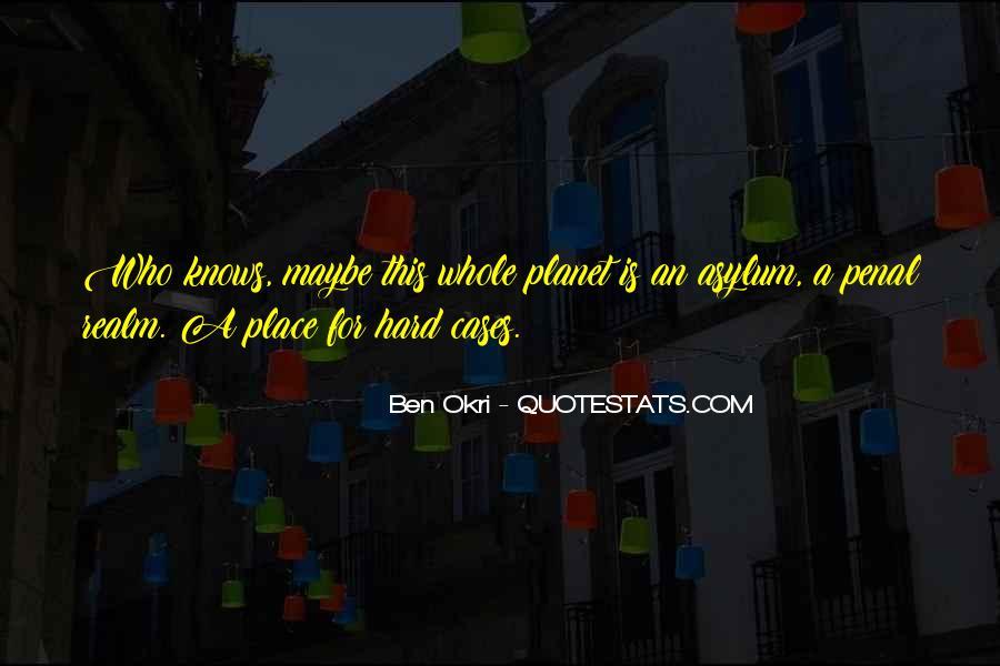 Ben Okri Quotes #1314820