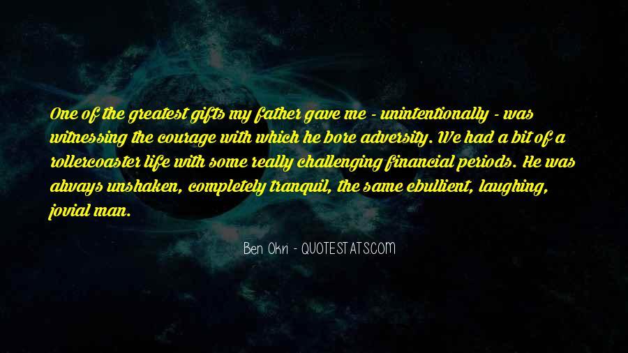 Ben Okri Quotes #1393720