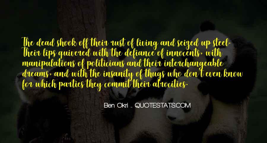 Ben Okri Quotes #1418822