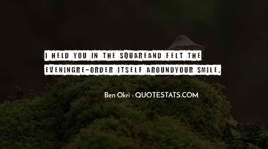 Ben Okri Quotes #1419137