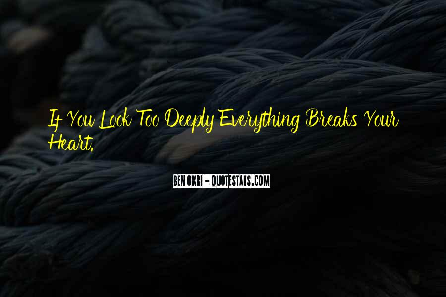 Ben Okri Quotes #1523410