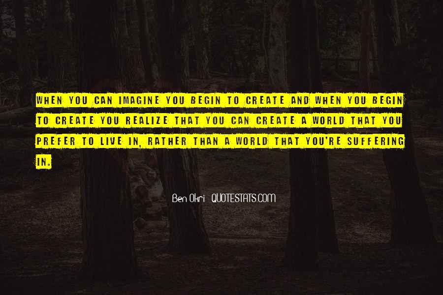 Ben Okri Quotes #1524754