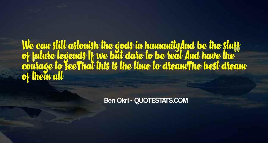 Ben Okri Quotes #684476