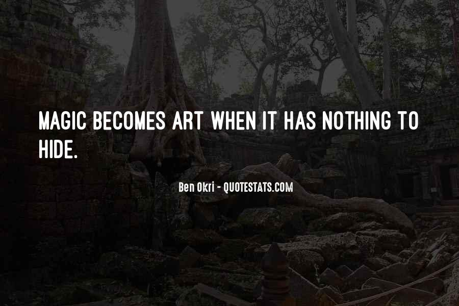 Ben Okri Quotes #861819