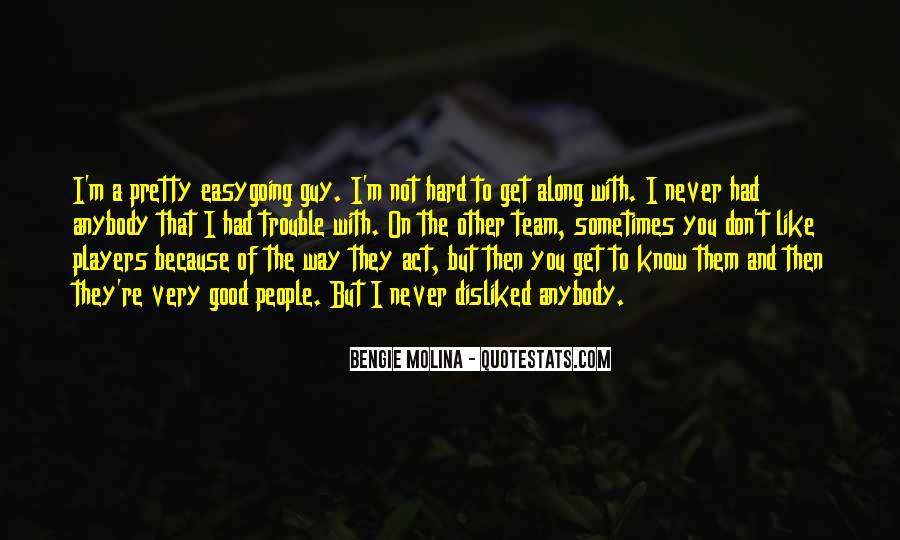 Bengie Molina Quotes #1222079