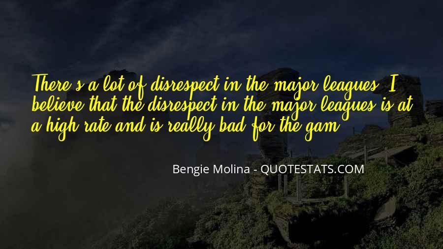Bengie Molina Quotes #1425945