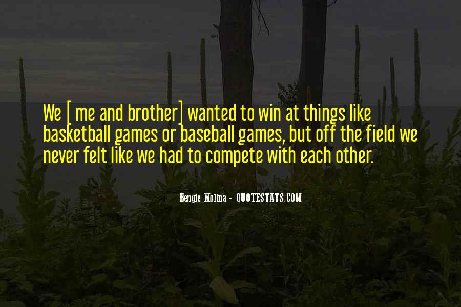 Bengie Molina Quotes #1538935