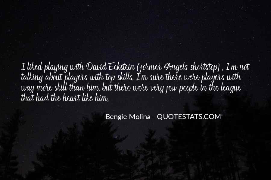 Bengie Molina Quotes #448024