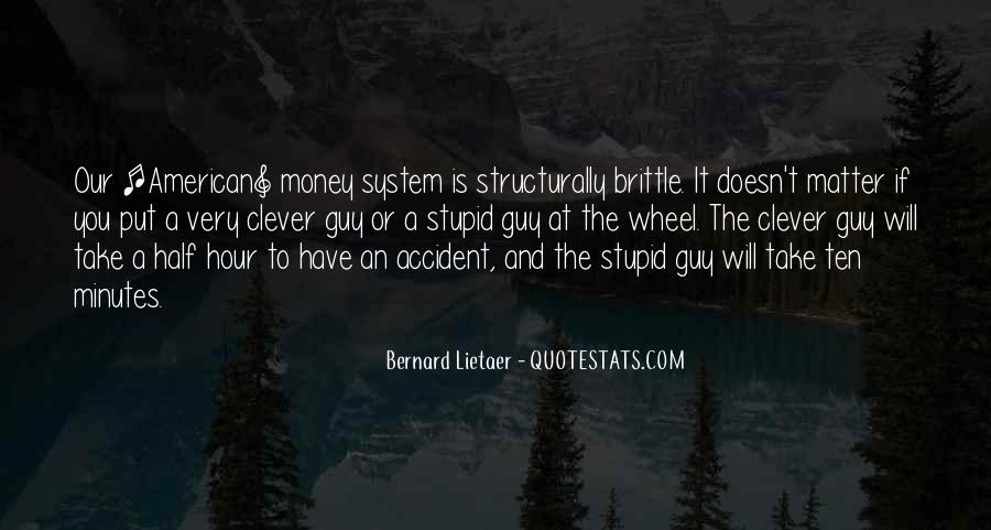 Bernard Lietaer Quotes #1345678