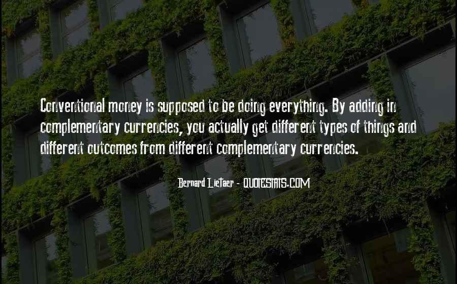 Bernard Lietaer Quotes #342956