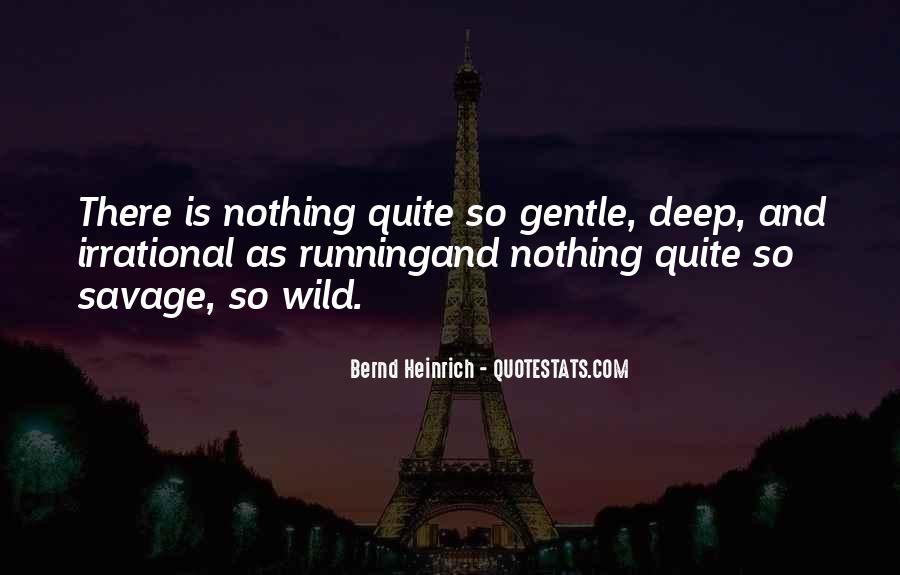 Bernd Heinrich Quotes #634469