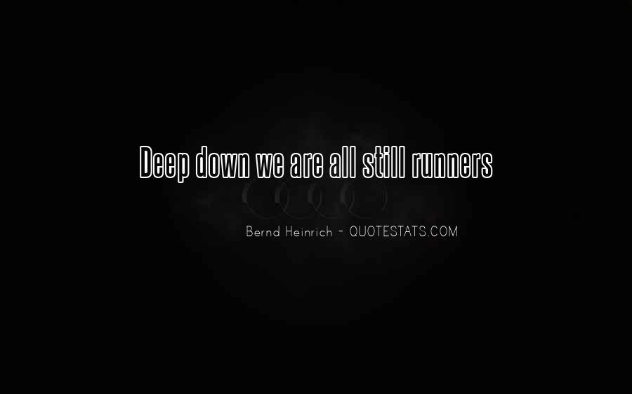 Bernd Heinrich Quotes #643031