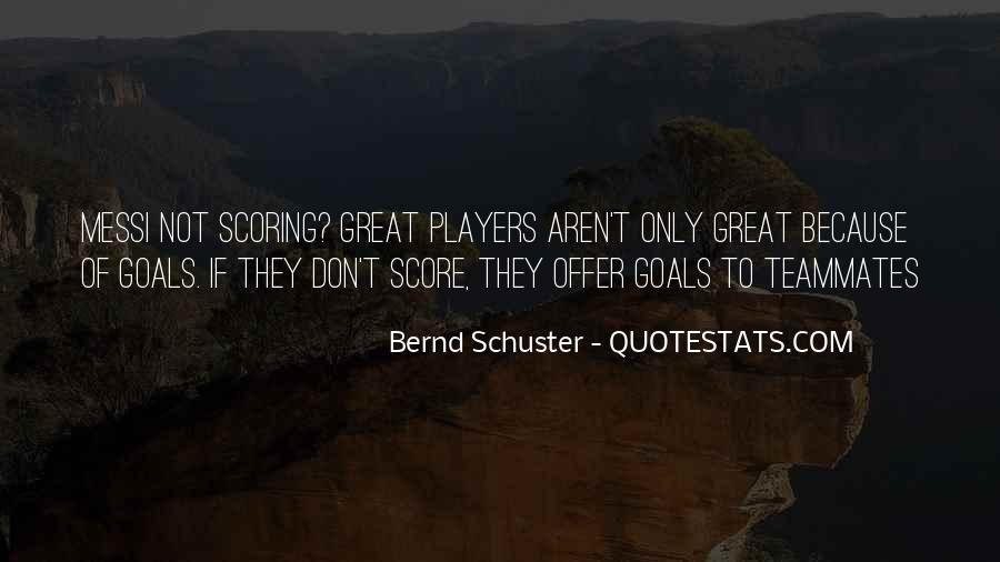 Bernd Schuster Quotes #327604