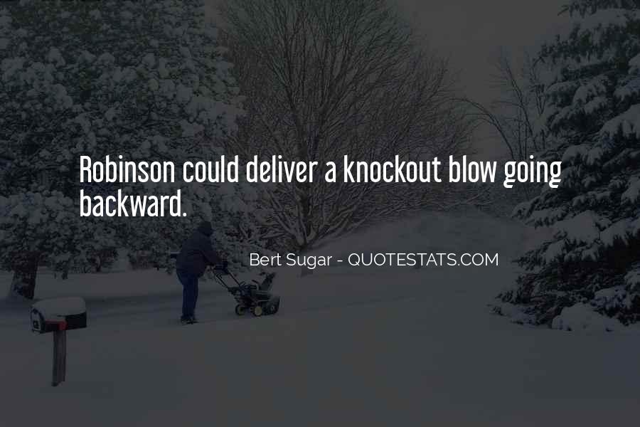 Bert Sugar Quotes #1556093