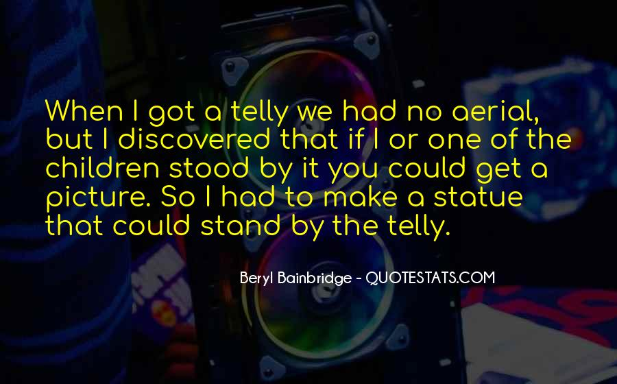 Beryl Bainbridge Quotes #1162208