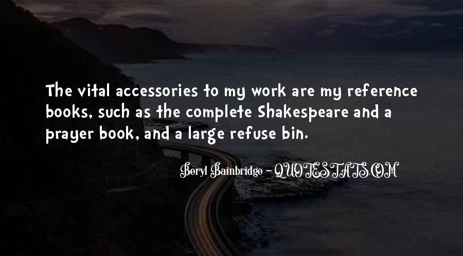 Beryl Bainbridge Quotes #363991