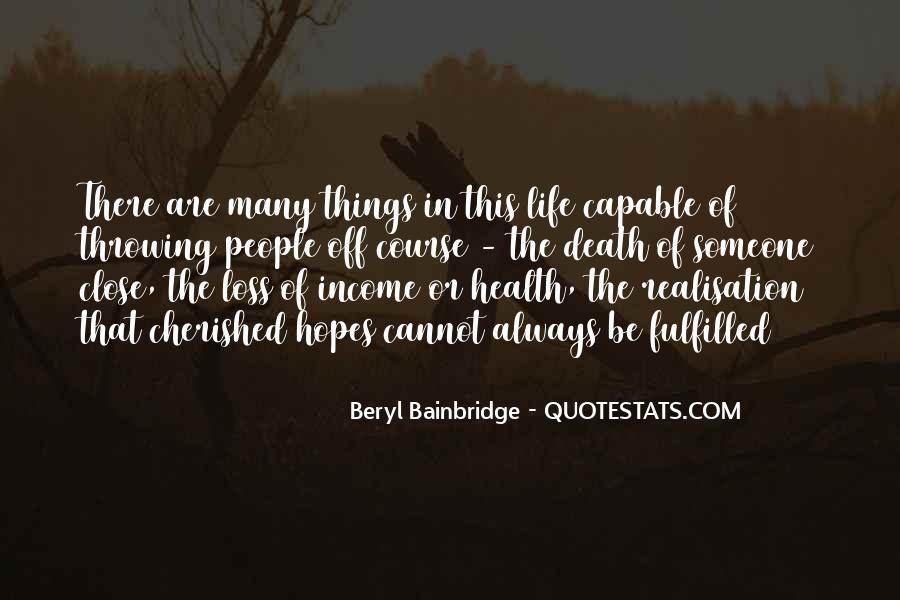 Beryl Bainbridge Quotes #855249
