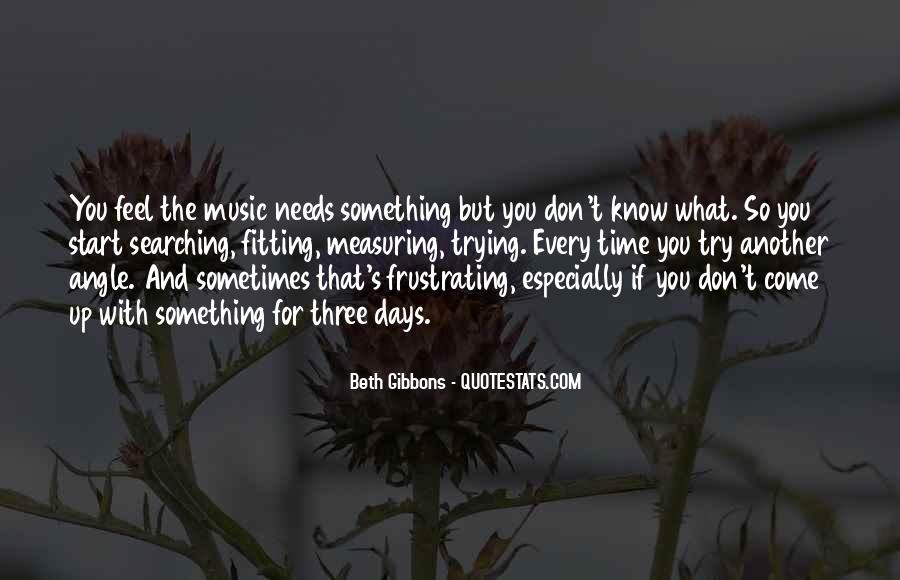 Beth Gibbons Quotes #1421760