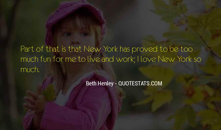 Beth Henley Quotes #1289294