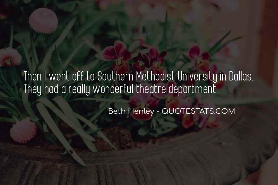 Beth Henley Quotes #1375659