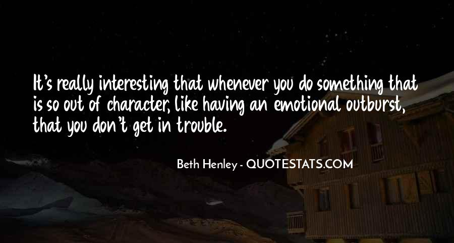 Beth Henley Quotes #1708429