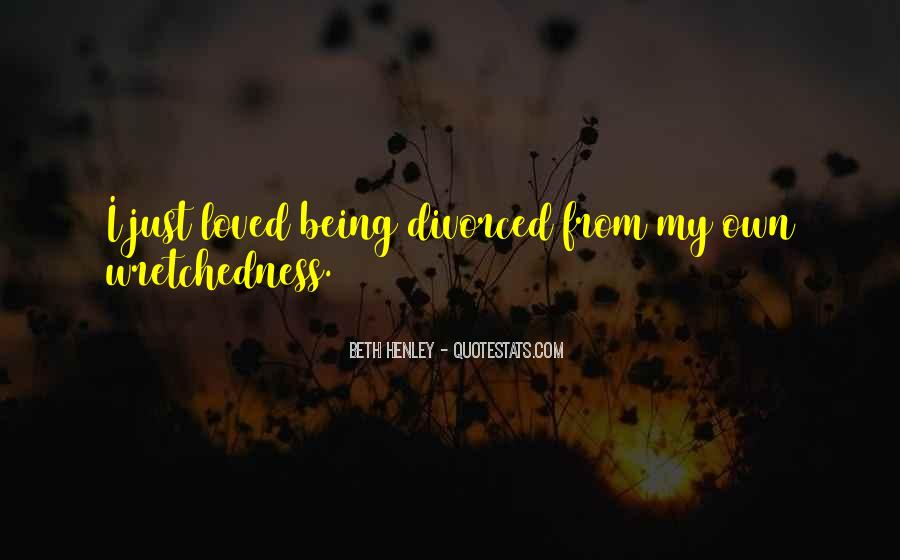 Beth Henley Quotes #426558