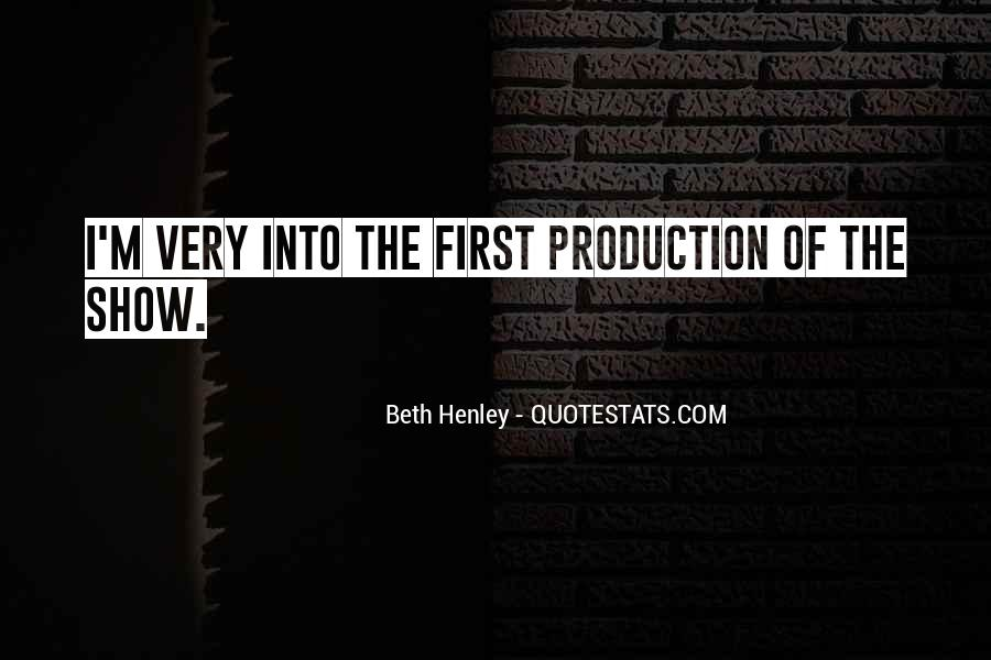Beth Henley Quotes #954149