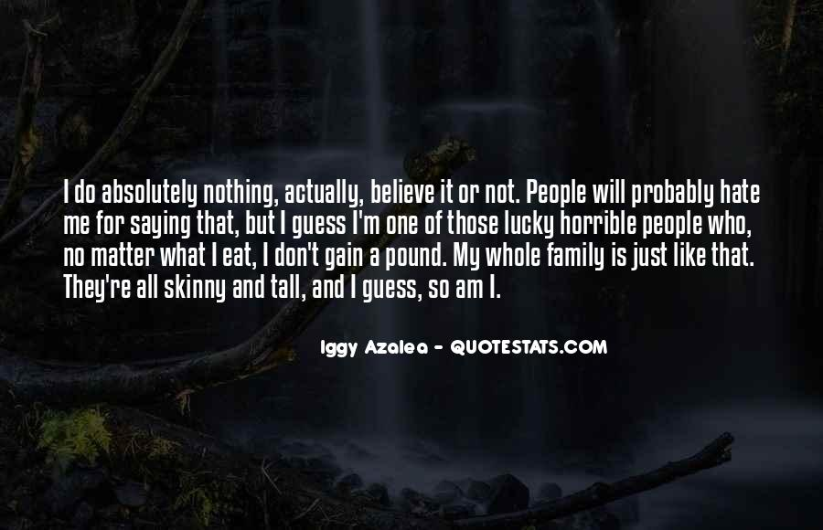 Quotes About Horrible Family #1473333