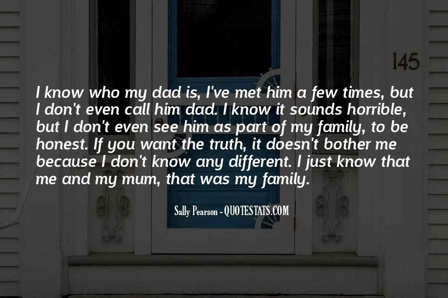 Quotes About Horrible Family #1506269