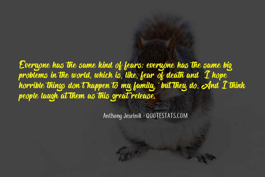 Quotes About Horrible Family #410072