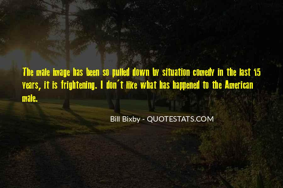 Bill Bixby Quotes #1497569