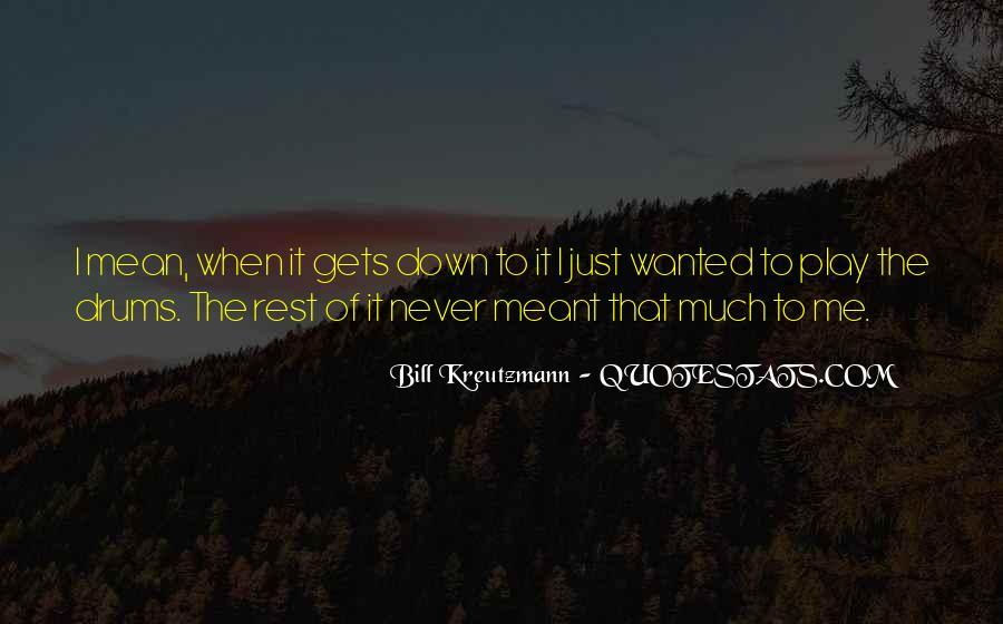 Bill Kreutzmann Quotes #1511290