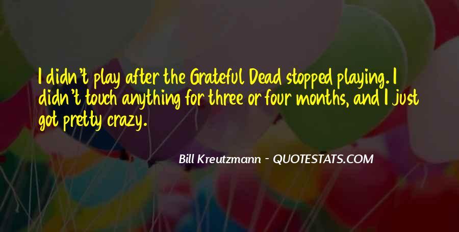 Bill Kreutzmann Quotes #1635202