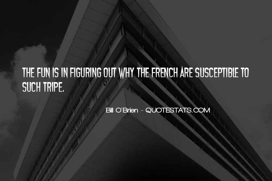 Bill O'brien Quotes #1431564