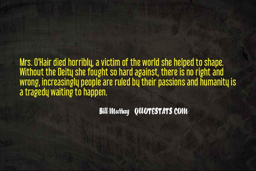 Bill O'brien Quotes #178167