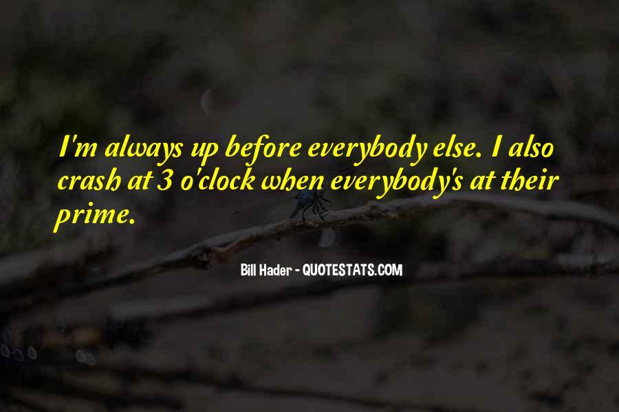 Bill O'brien Quotes #273879