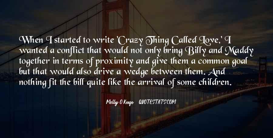 Bill O'brien Quotes #420626