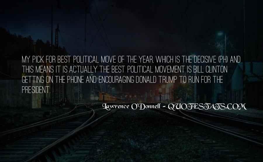 Bill O'brien Quotes #566582