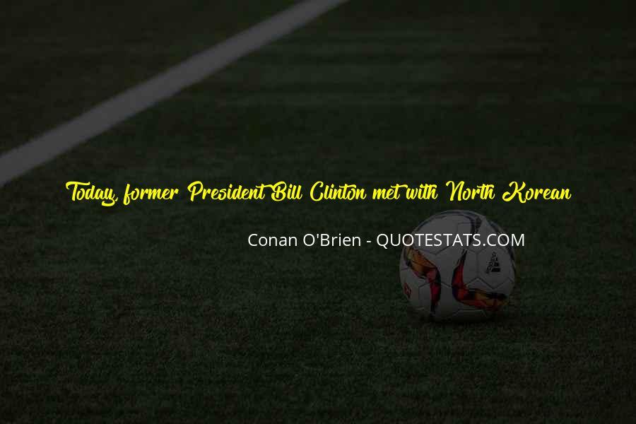 Bill O'brien Quotes #677381