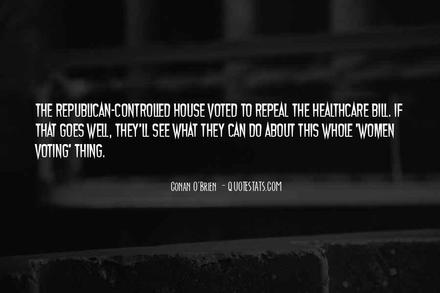 Bill O'brien Quotes #844858