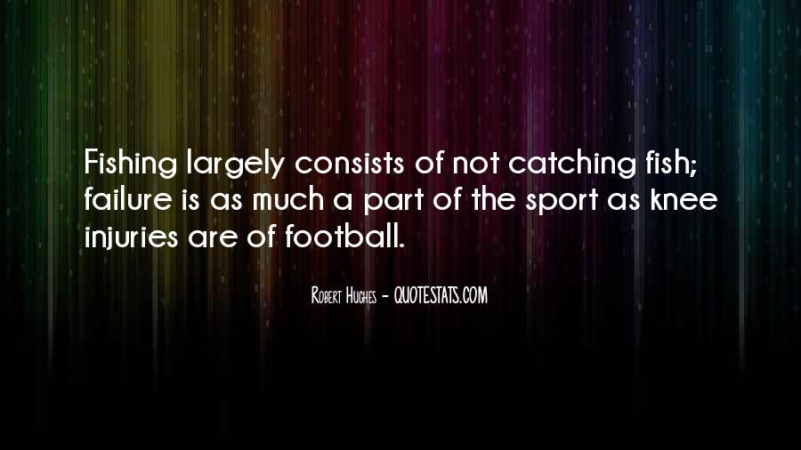 Quotes About Sport Injuries #1765953