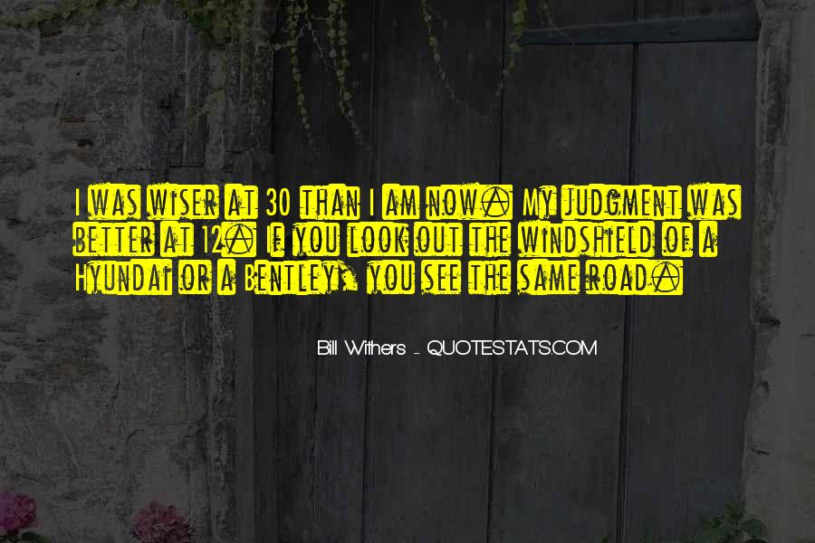 Bill Withers Quotes #1701054