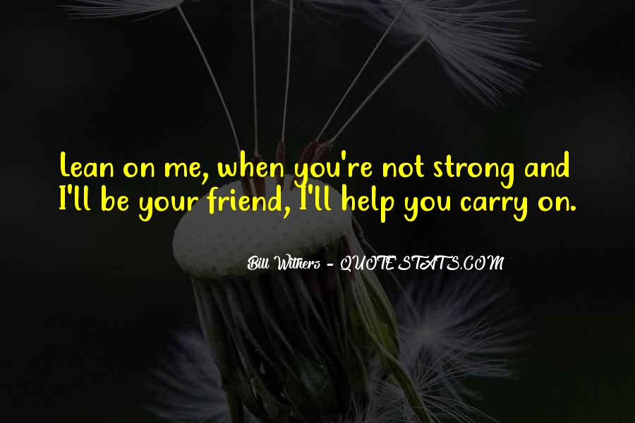 Bill Withers Quotes #1735428